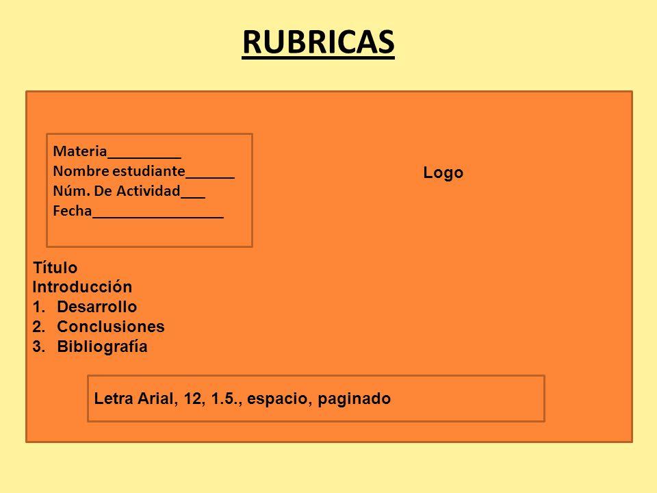 RUBRICAS Materia_________ Nombre estudiante______ Núm. De Actividad___