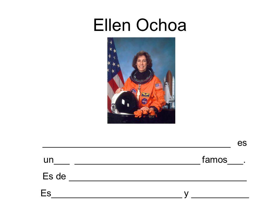 Ellen Ochoa ____________________________________ es