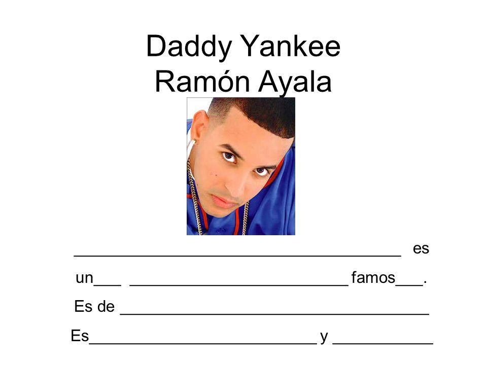 Daddy Yankee Ramón Ayala