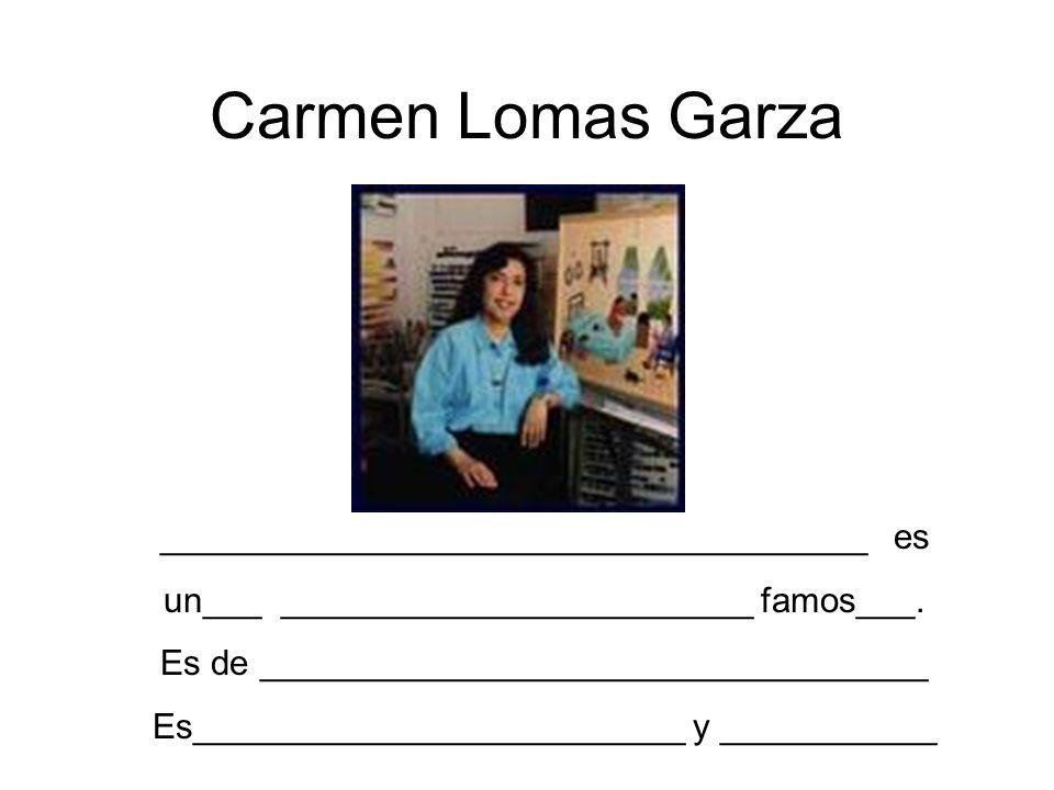 Carmen Lomas Garza ____________________________________ es