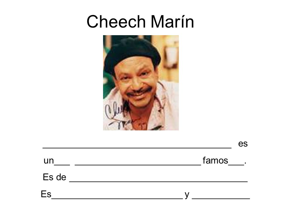 Cheech Marín ____________________________________ es