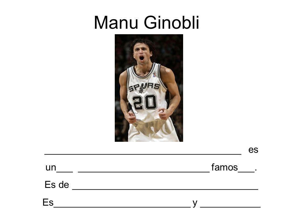 Manu Ginobli ____________________________________ es