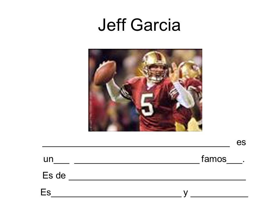 Jeff Garcia ____________________________________ es