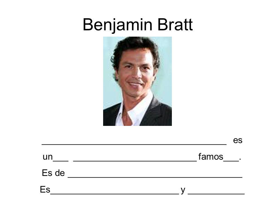 Benjamin Bratt ____________________________________ es
