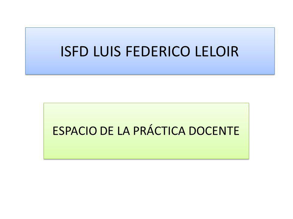 ISFD LUIS FEDERICO LELOIR