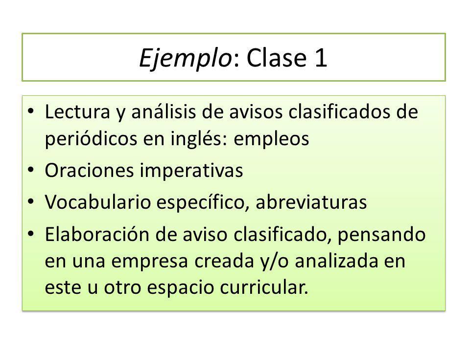 Ejemplo: Clase 1 Lectura y análisis de avisos clasificados de periódicos en inglés: empleos. Oraciones imperativas.