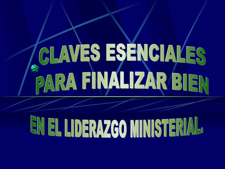 EN EL LIDERAZGO MINISTERIAL.