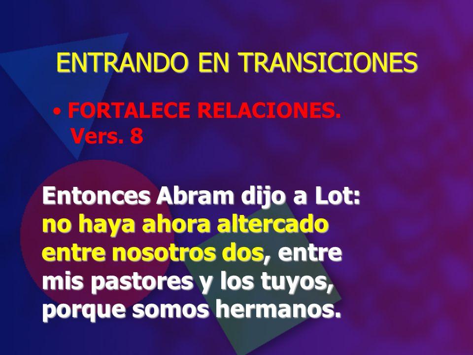 ENTRANDO EN TRANSICIONES