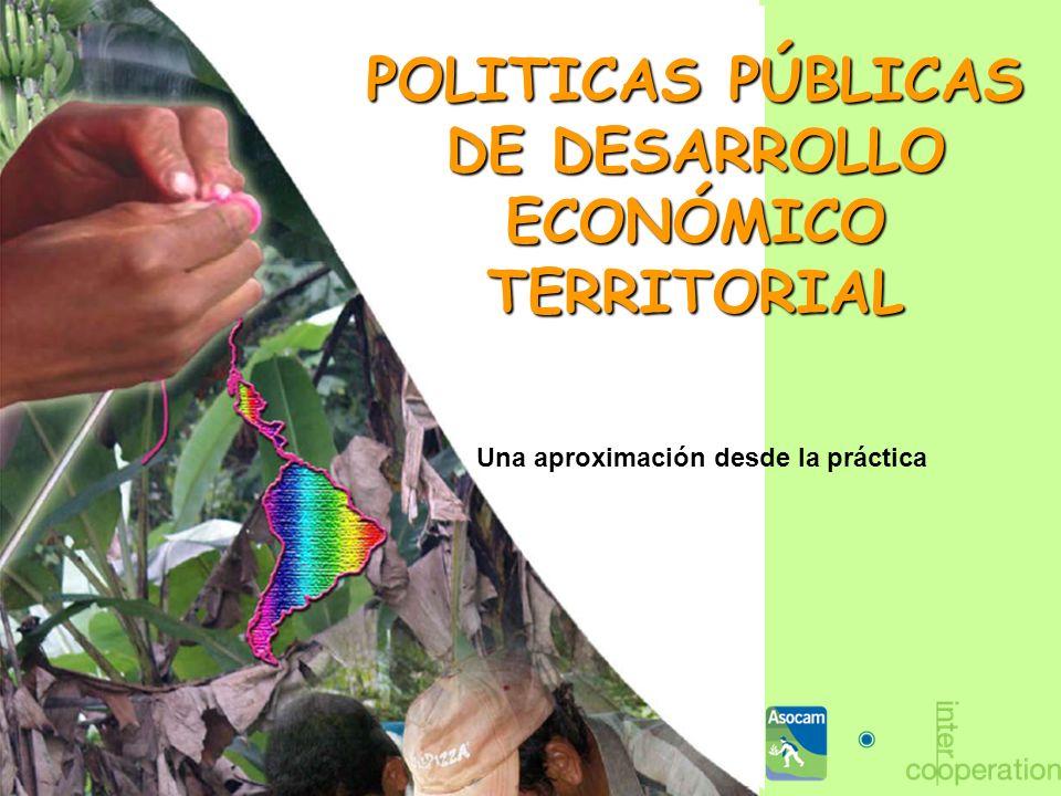 POLITICAS PÚBLICAS DE DESARROLLO ECONÓMICO TERRITORIAL