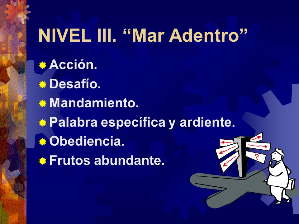 NIVEL III. Mar Adentro