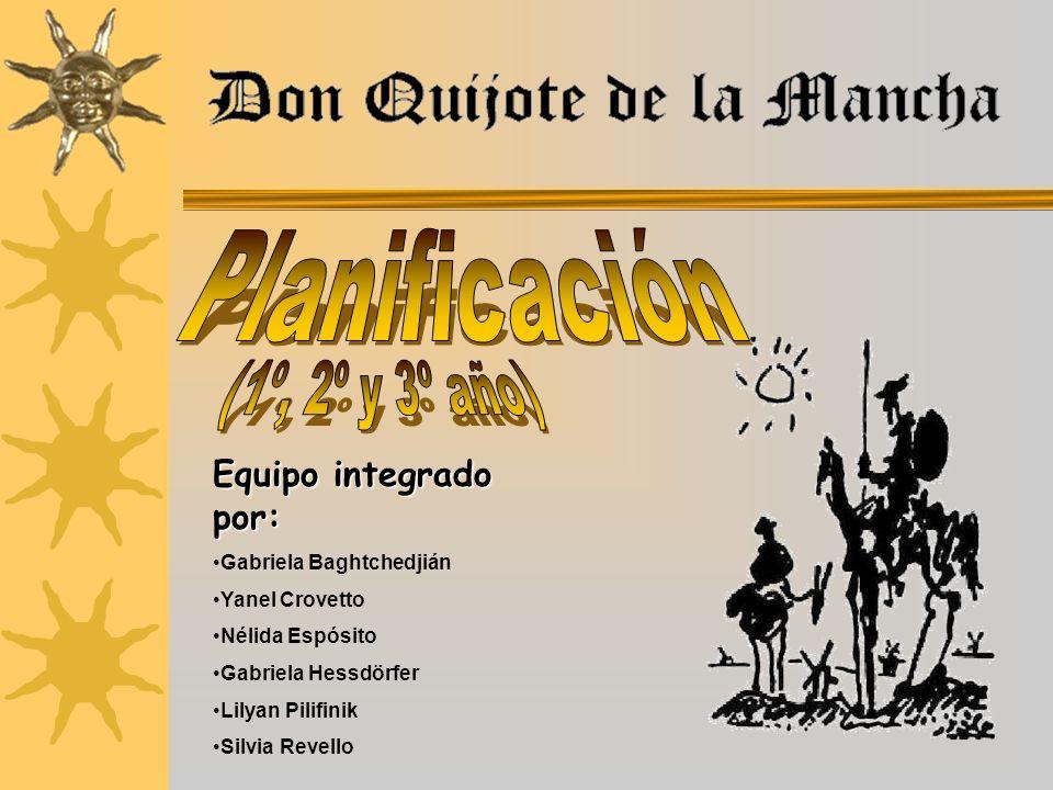 Planificación (1º, 2º y 3º año) Equipo integrado por: