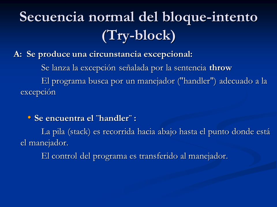 Secuencia normal del bloque-intento (Try-block)