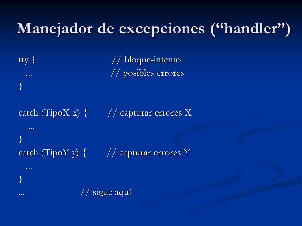 Manejador de excepciones ( handler )