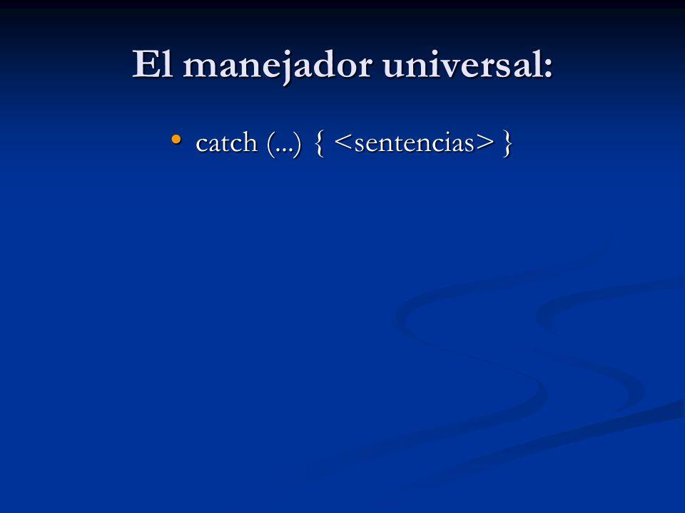 El manejador universal: