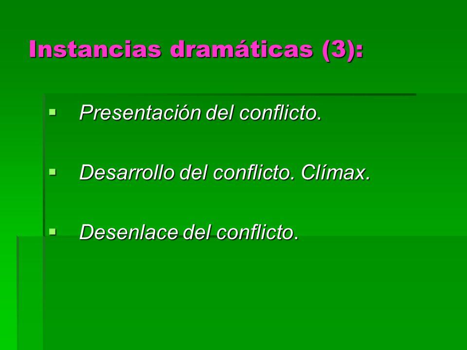 Instancias dramáticas (3):