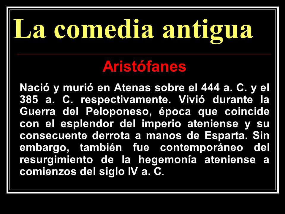 La comedia antigua Aristófanes