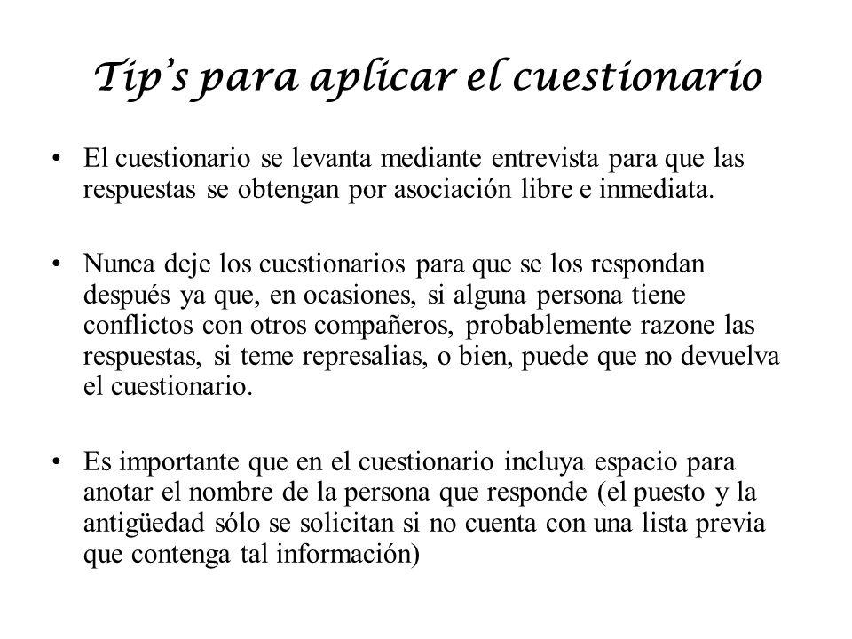 Tip's para aplicar el cuestionario