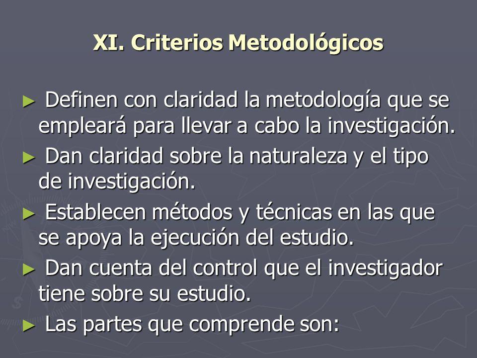 XI. Criterios Metodológicos