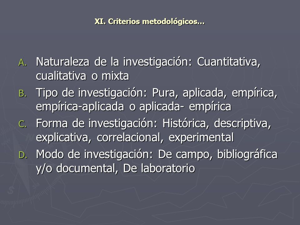 XI. Criterios metodológicos…
