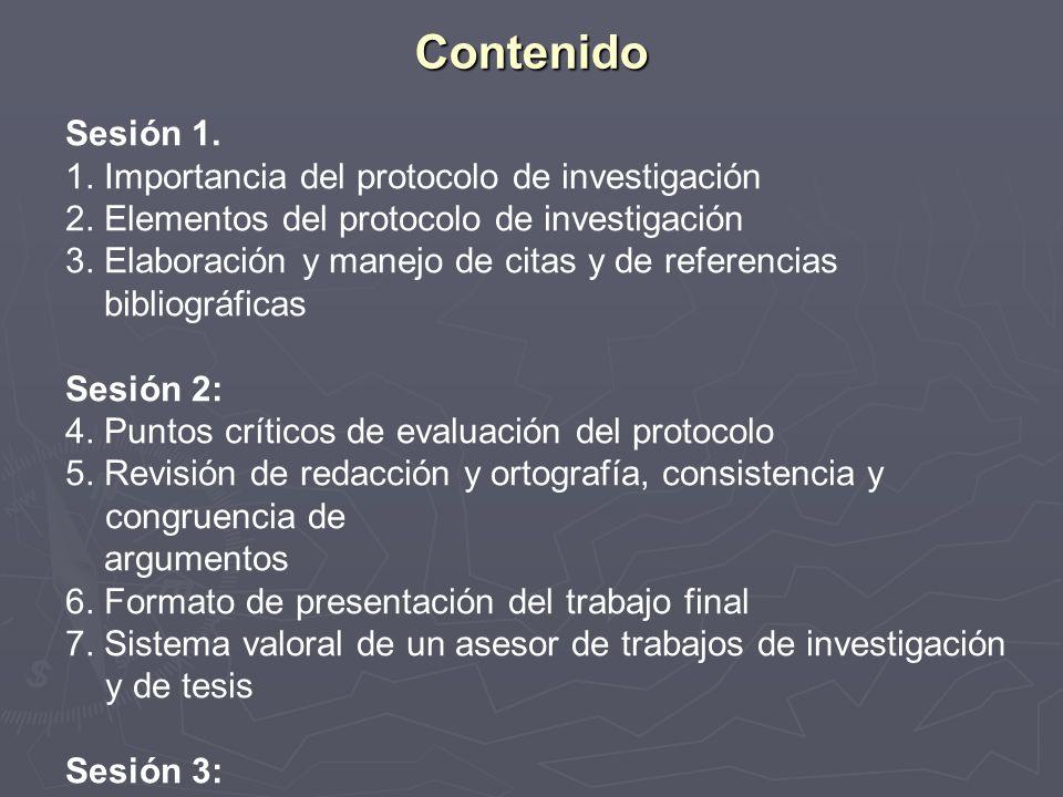 Contenido Sesión 1. 1. Importancia del protocolo de investigación