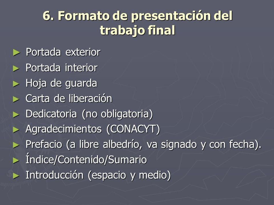 6. Formato de presentación del trabajo final