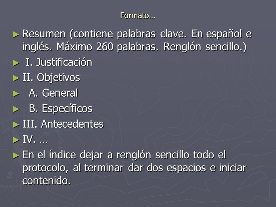 Formato… Resumen (contiene palabras clave. En español e inglés. Máximo 260 palabras. Renglón sencillo.)