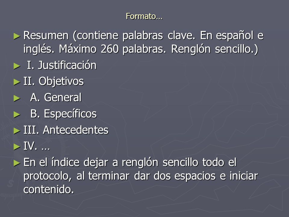Formato…Resumen (contiene palabras clave. En español e inglés. Máximo 260 palabras. Renglón sencillo.)