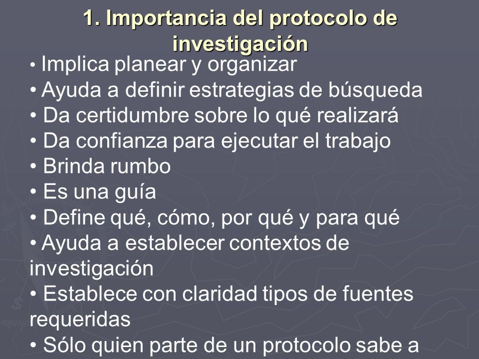 1. Importancia del protocolo de investigación