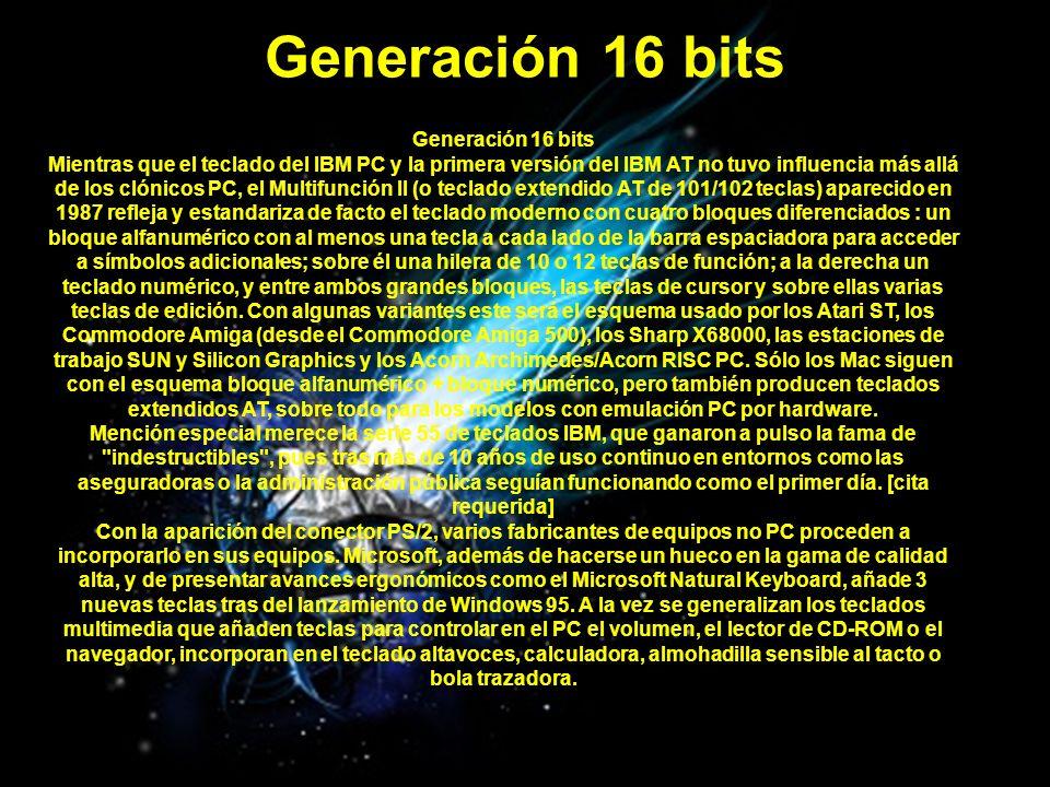 Generación 16 bits Generación 16 bits