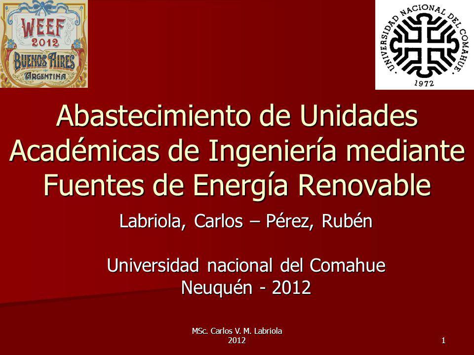 Abastecimiento de Unidades Académicas de Ingeniería mediante Fuentes de Energía Renovable