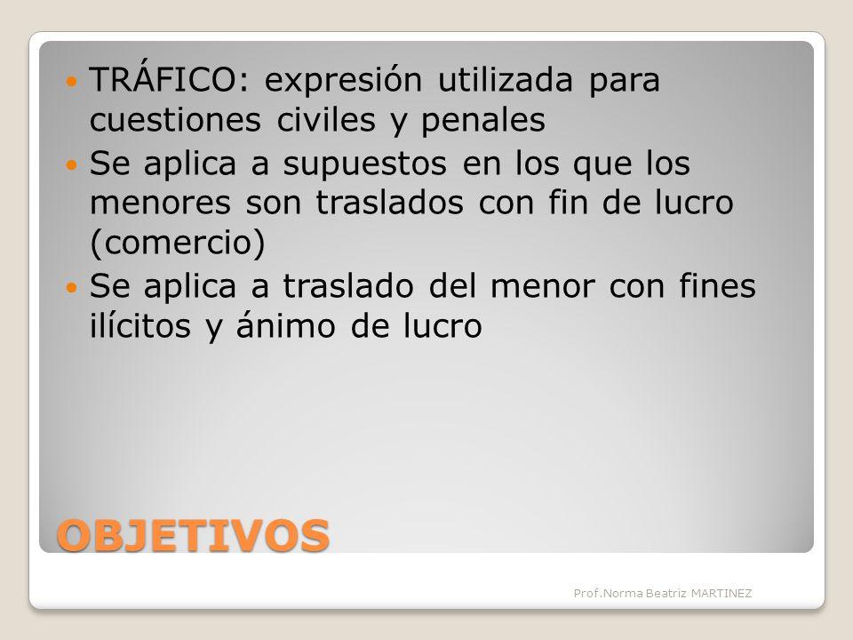 TRÁFICO: expresión utilizada para cuestiones civiles y penales