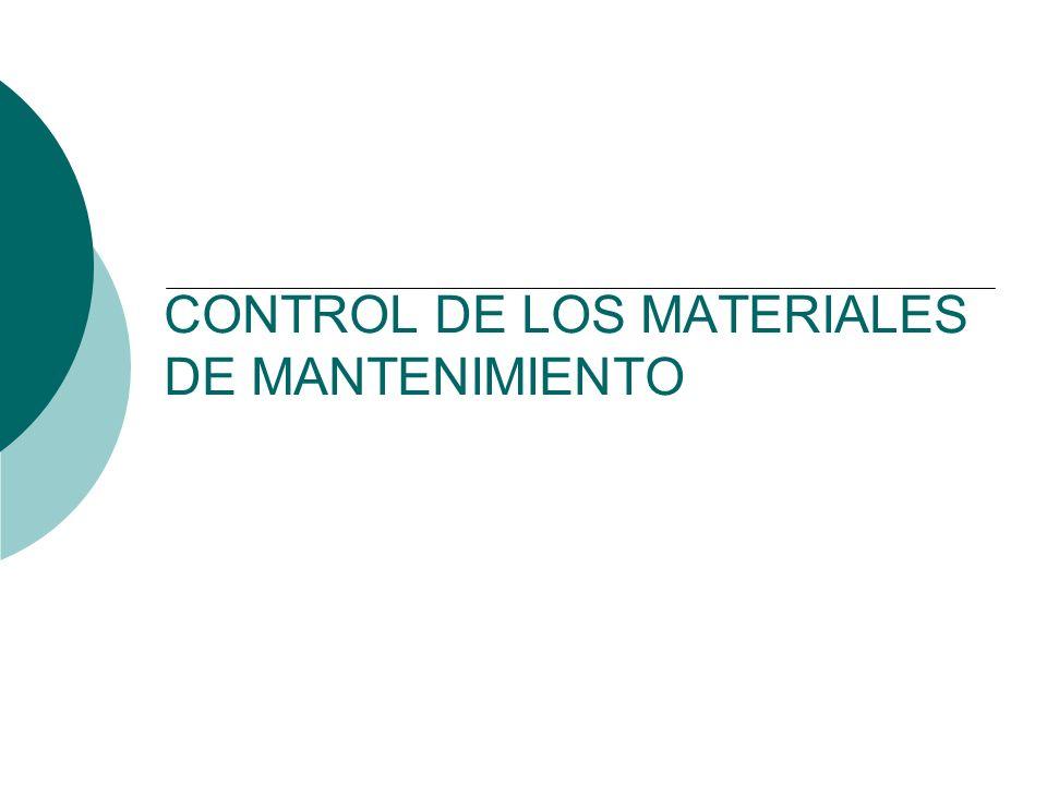 CONTROL DE LOS MATERIALES DE MANTENIMIENTO