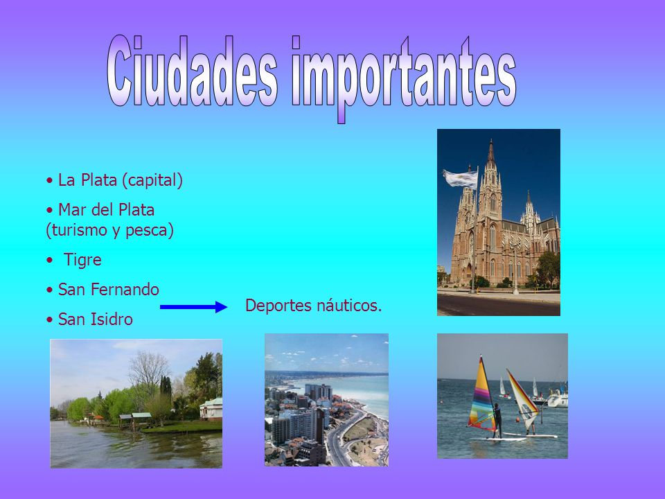 Ciudades importantes La Plata (capital)