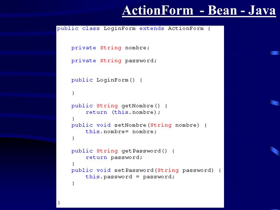 ActionForm - Bean - Java