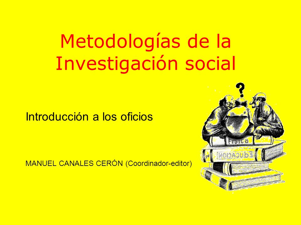 Metodologías de la Investigación social