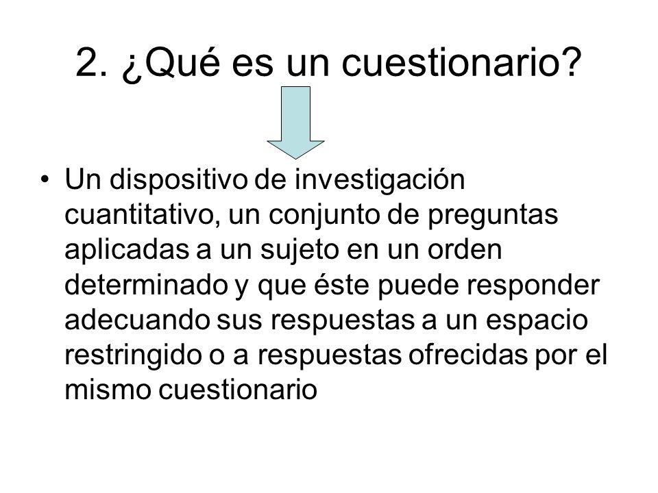 2. ¿Qué es un cuestionario