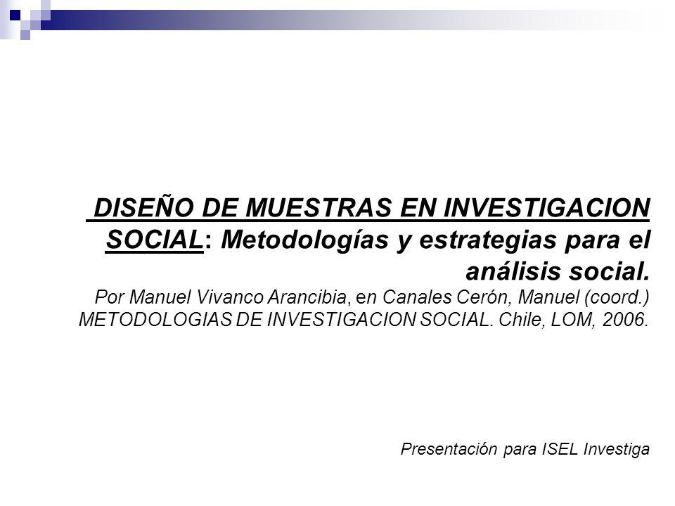 DISEÑO DE MUESTRAS EN INVESTIGACION SOCIAL: Metodologías y estrategias para el análisis social.