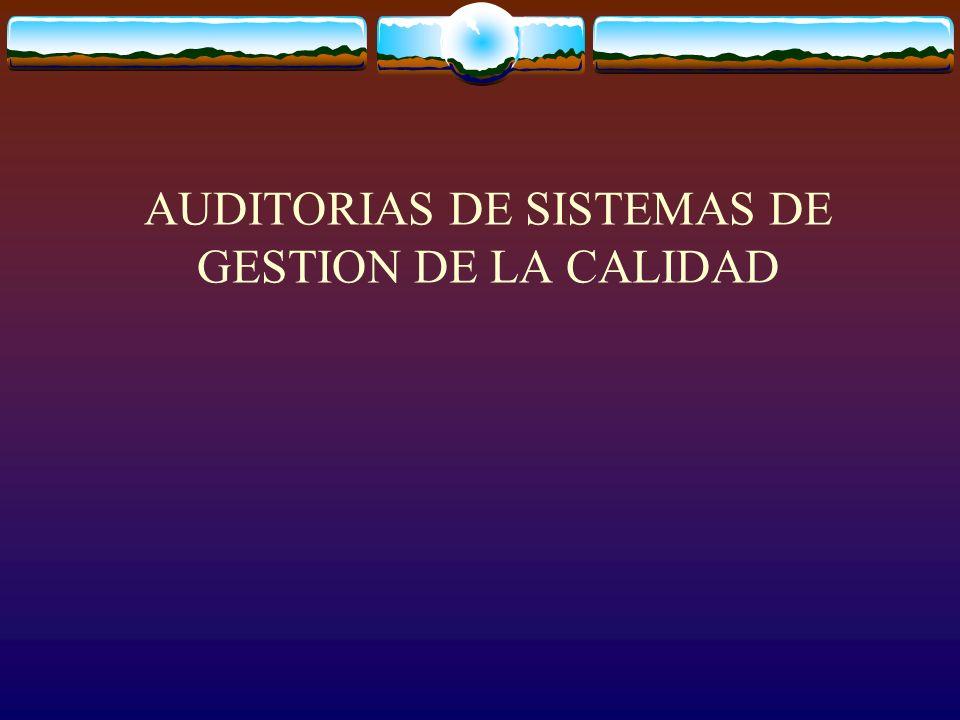 AUDITORIAS DE SISTEMAS DE GESTION DE LA CALIDAD