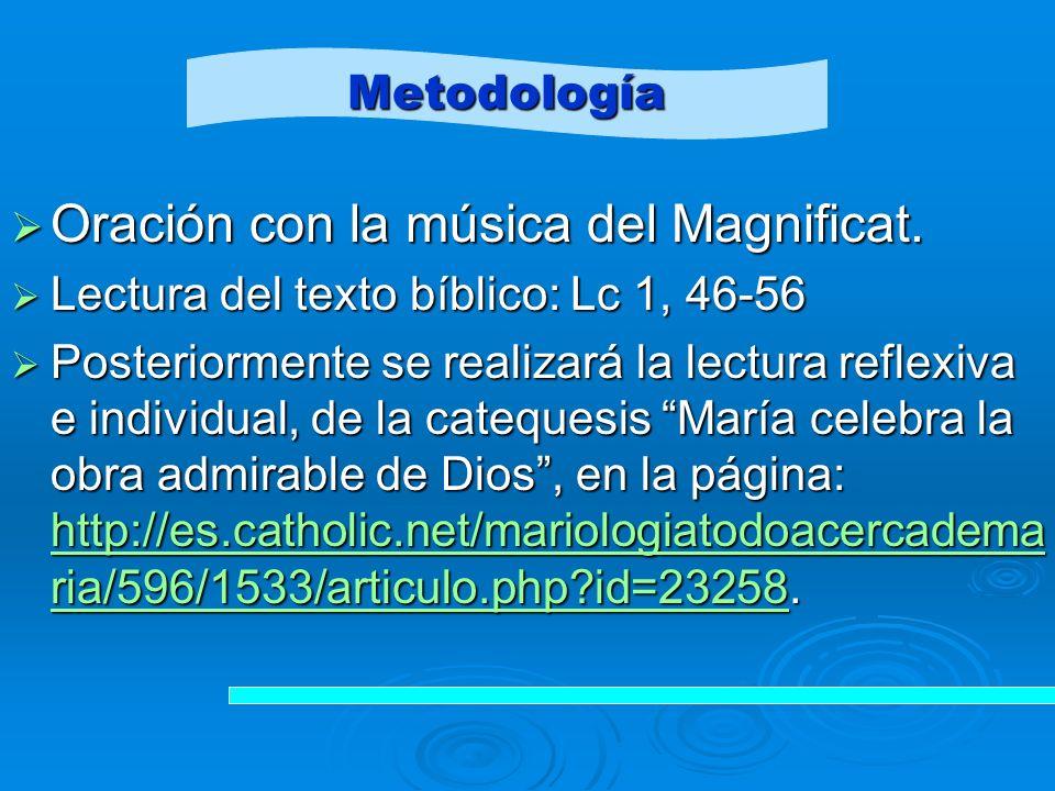 Oración con la música del Magnificat.