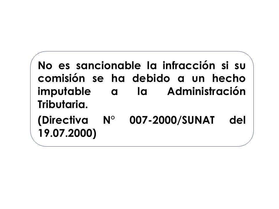 No es sancionable la infracción si su comisión se ha debido a un hecho imputable a la Administración Tributaria.
