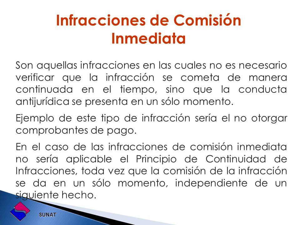 Infracciones de Comisión Inmediata