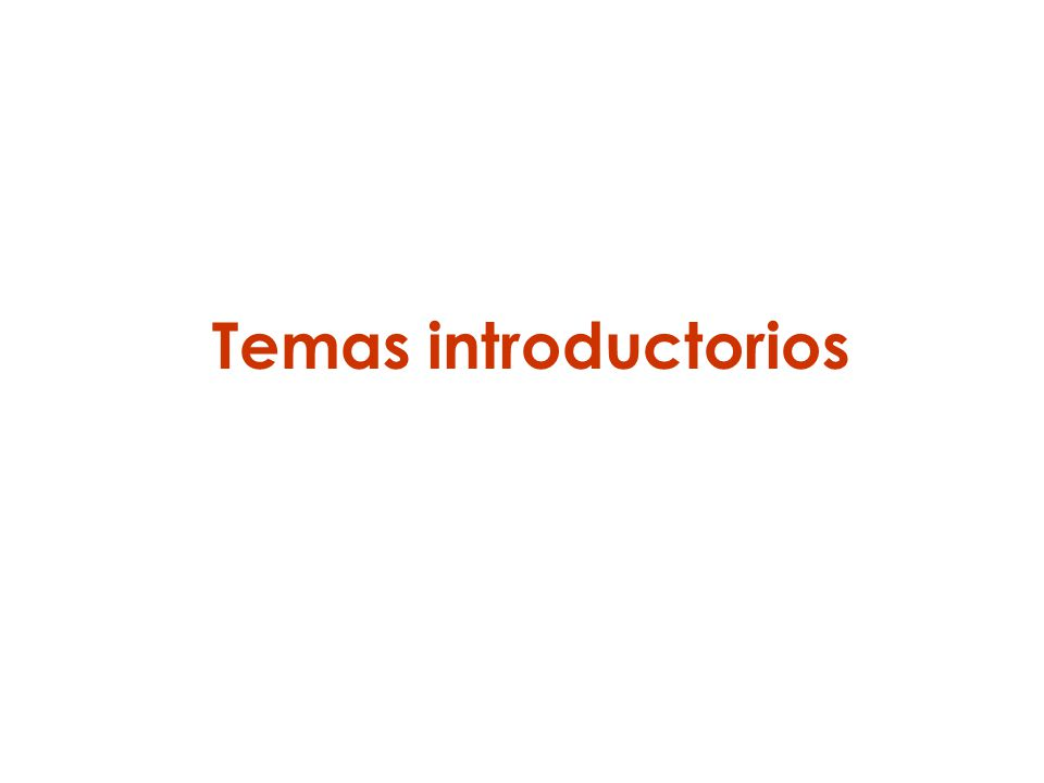 Temas introductorios