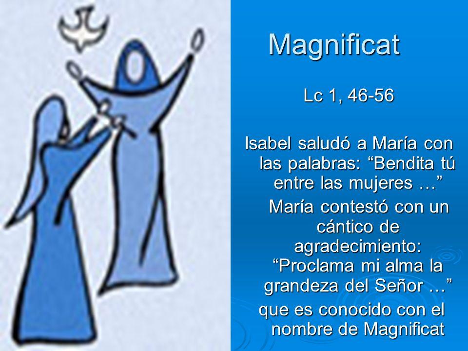que es conocido con el nombre de Magnificat