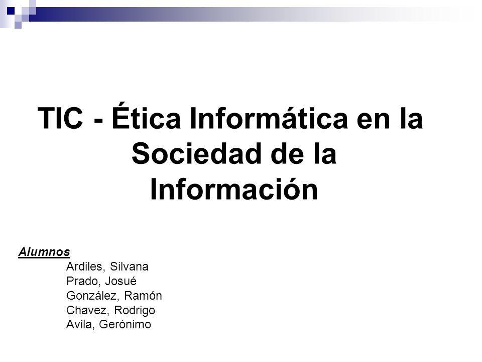 TIC - Ética Informática en la