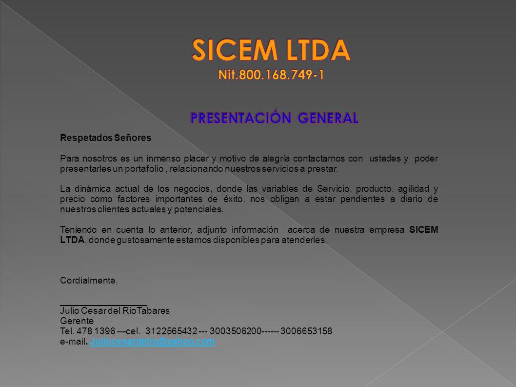 SICEM LTDA Nit.800.168.749-1 PRESENTACIÓN GENERAL