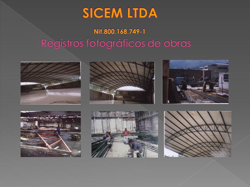 SICEM LTDA Nit.800.168.749-1 Registros fotográficos de obras