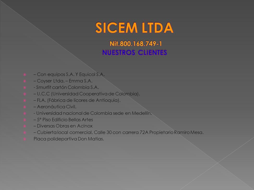 SICEM LTDA Nit.800.168.749-1 NUESTROS CLIENTES