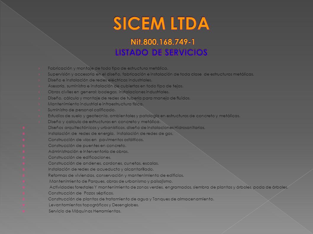 SICEM LTDA Nit.800.168.749-1 LISTADO DE SERVICIOS