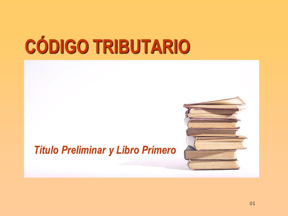 CÓDIGO TRIBUTARIO Título Preliminar y Libro Primero 01