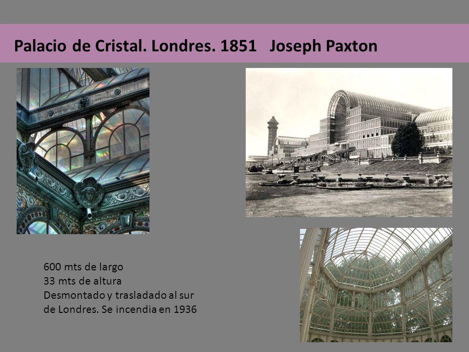 Palacio de Cristal. Londres. 1851 Joseph Paxton